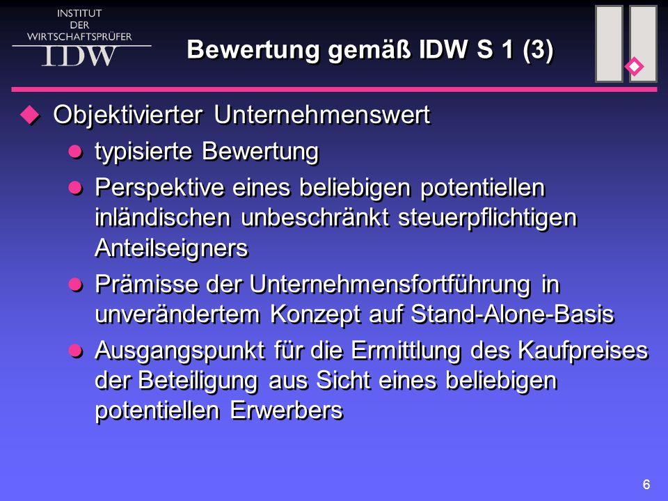 Bewertung gemäß IDW S 1 (3)
