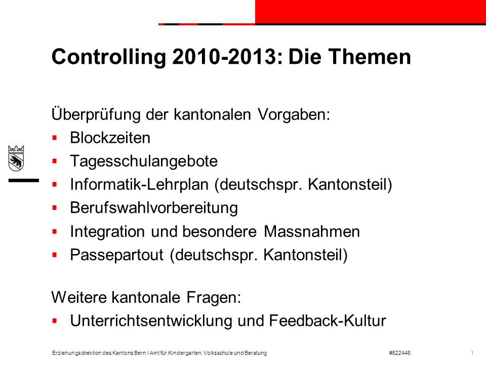 Controlling 2010-2013: Die Themen