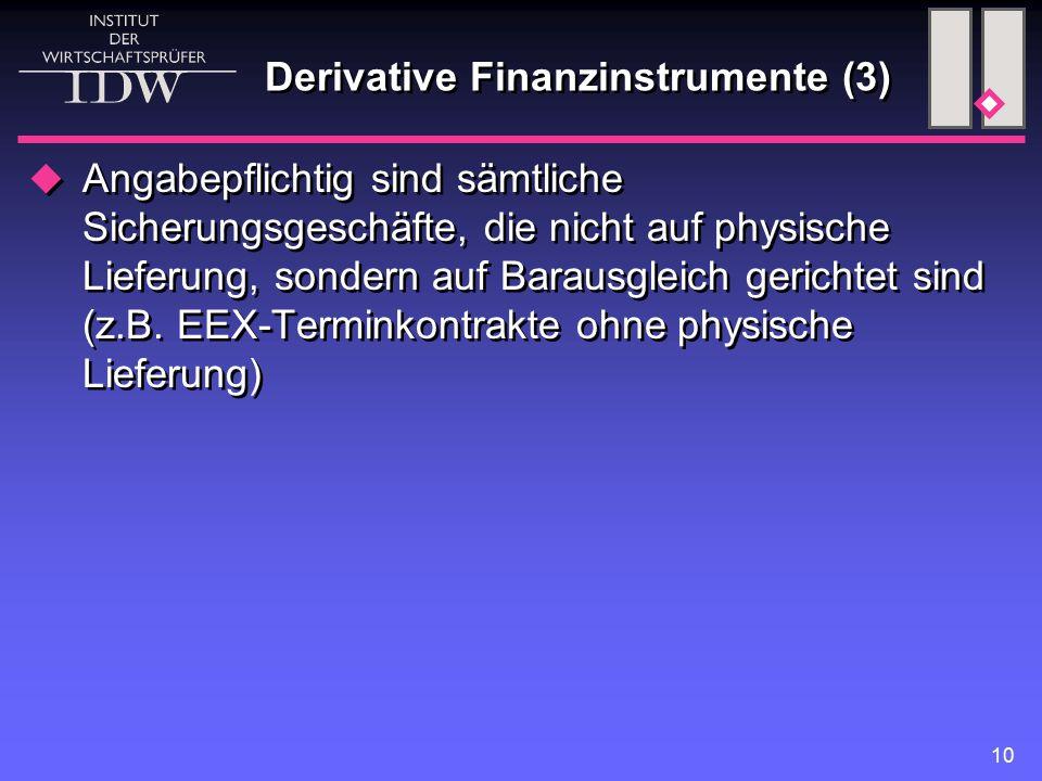 Derivative Finanzinstrumente (3)