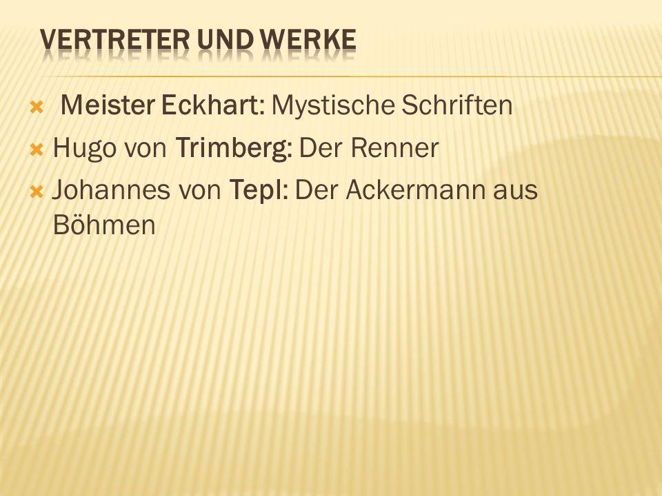 Vertreter und Werke Meister Eckhart: Mystische Schriften.