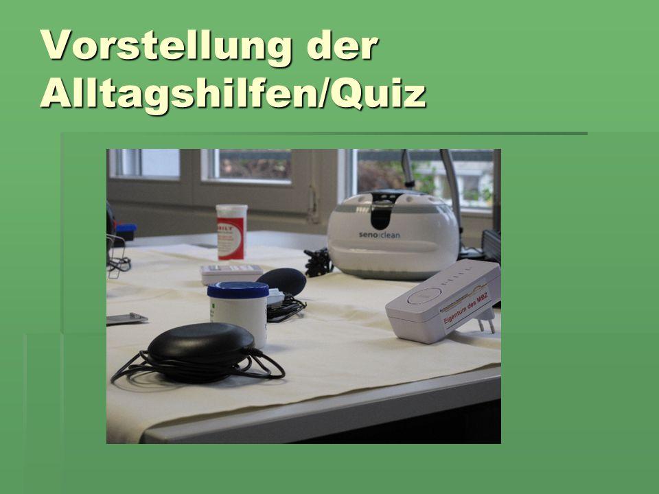 Vorstellung der Alltagshilfen/Quiz