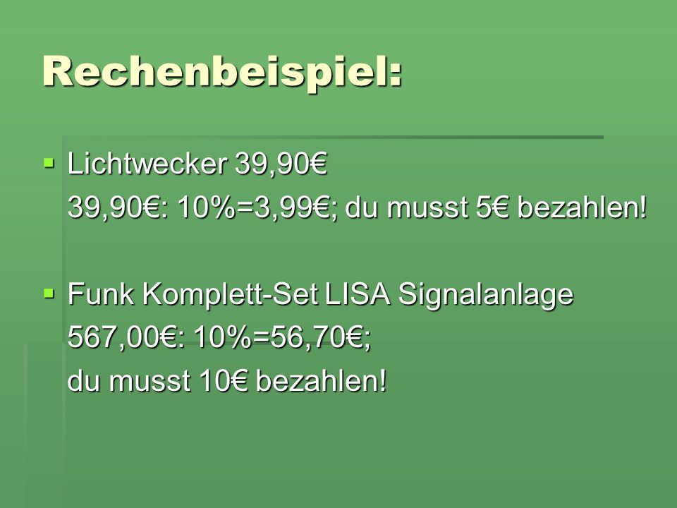 Rechenbeispiel: Lichtwecker 39,90€