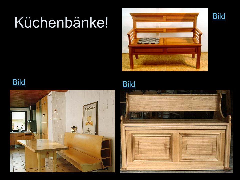 Küchenbänke! Bild Bild Bild