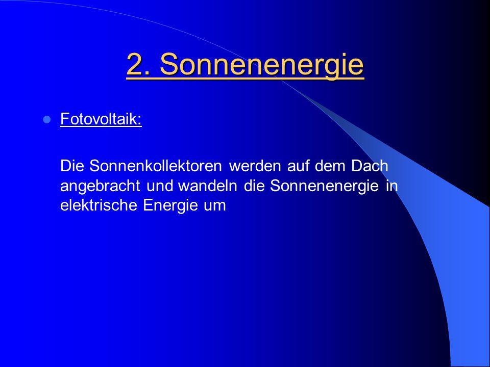 2. Sonnenenergie Fotovoltaik: