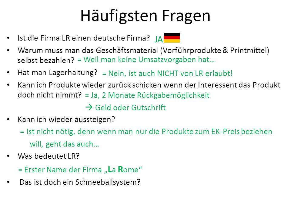 Häufigsten Fragen JA Ist die Firma LR einen deutsche Firma