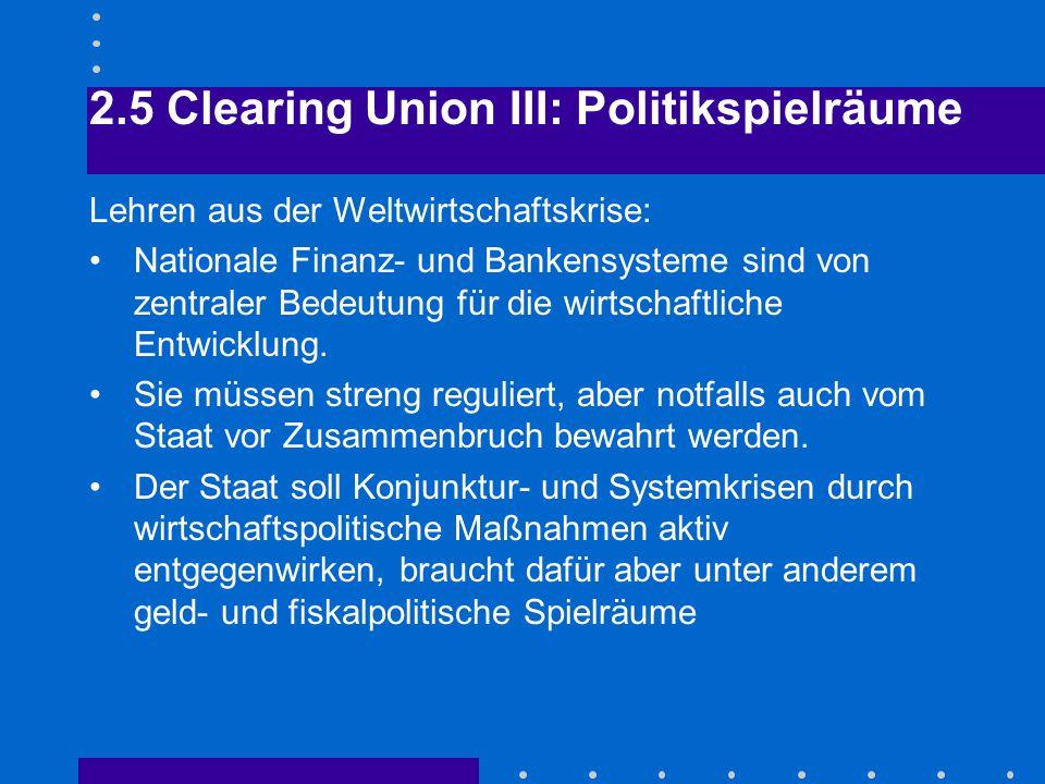 2.5 Clearing Union III: Politikspielräume