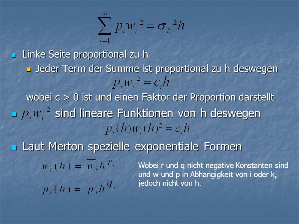sind lineare Funktionen von h deswegen