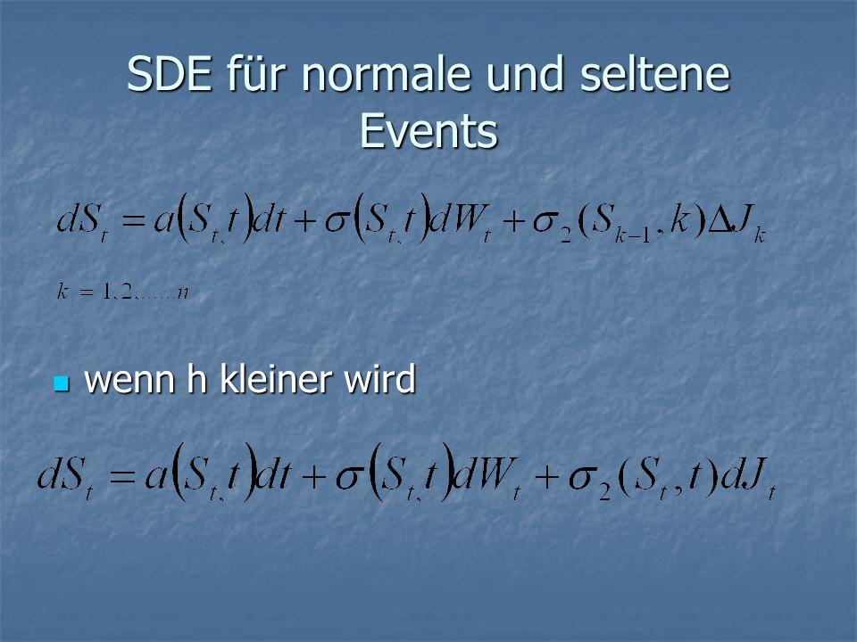 SDE für normale und seltene Events
