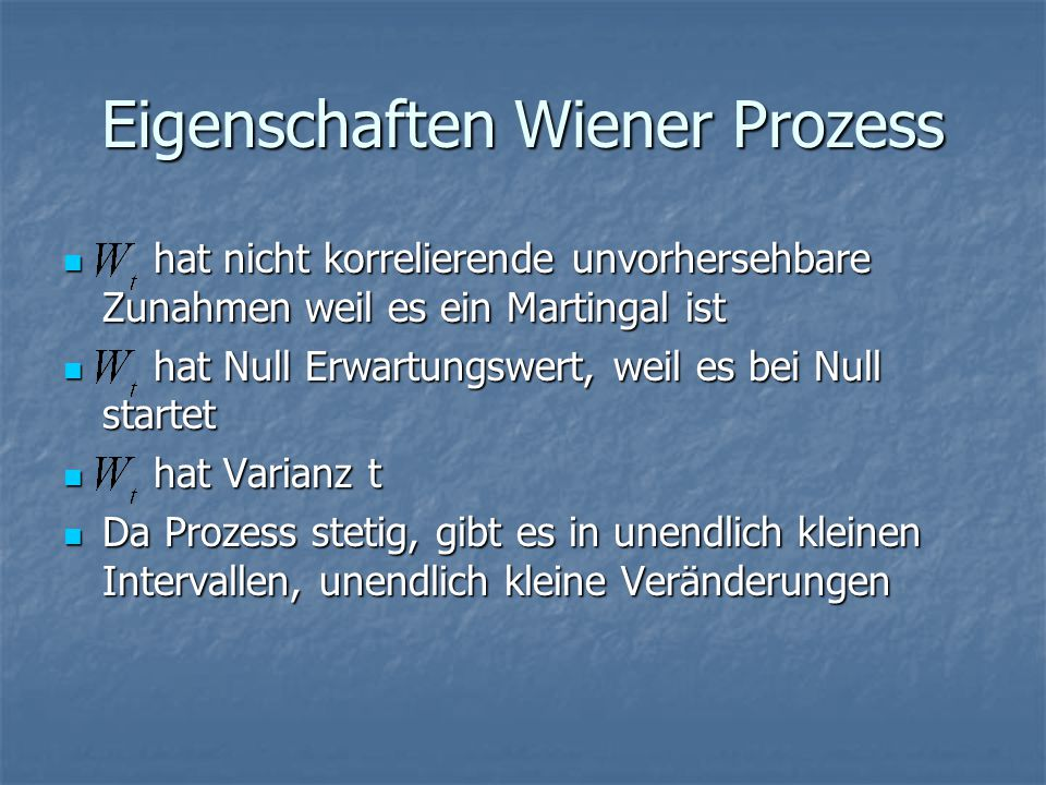 Eigenschaften Wiener Prozess