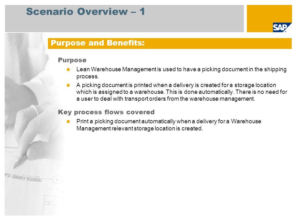 Scenario Overview – 1 Purpose and Benefits: Purpose