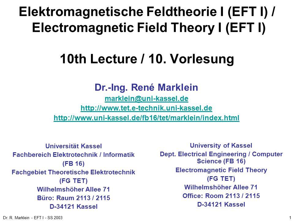 Elektromagnetische Feldtheorie I (EFT I) / Electromagnetic Field Theory I (EFT I) 10th Lecture / 10. Vorlesung