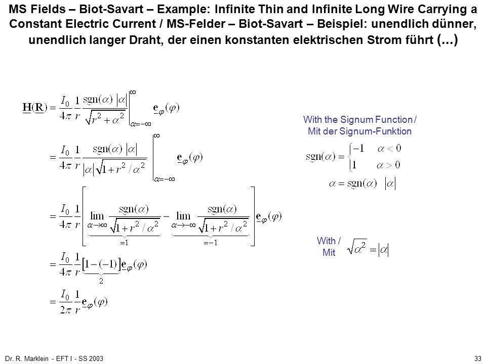 MS Fields – Biot-Savart – Example: Infinite Thin and Infinite Long Wire Carrying a Constant Electric Current / MS-Felder – Biot-Savart – Beispiel: unendlich dünner, unendlich langer Draht, der einen konstanten elektrischen Strom führt (...)