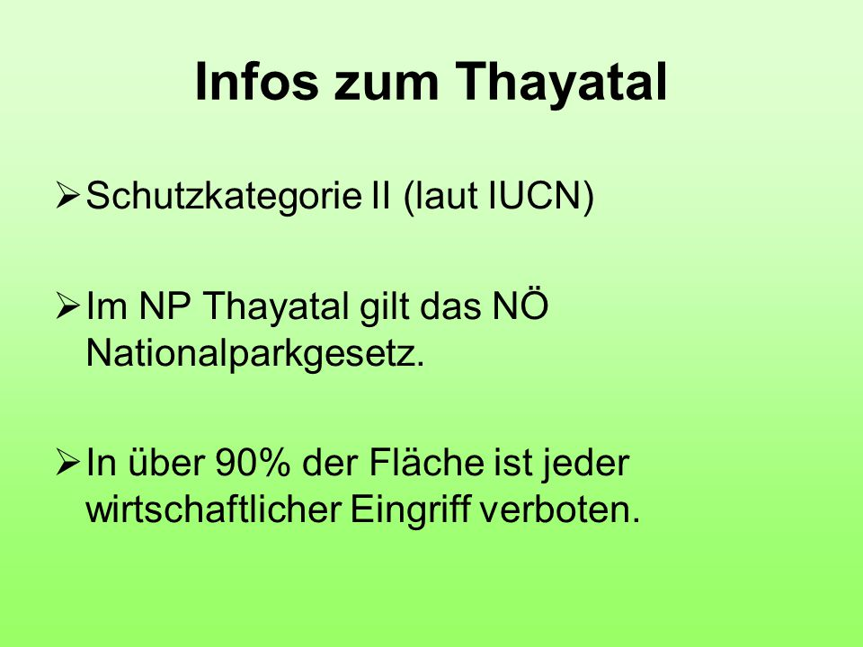 Infos zum Thayatal Schutzkategorie II (laut IUCN)