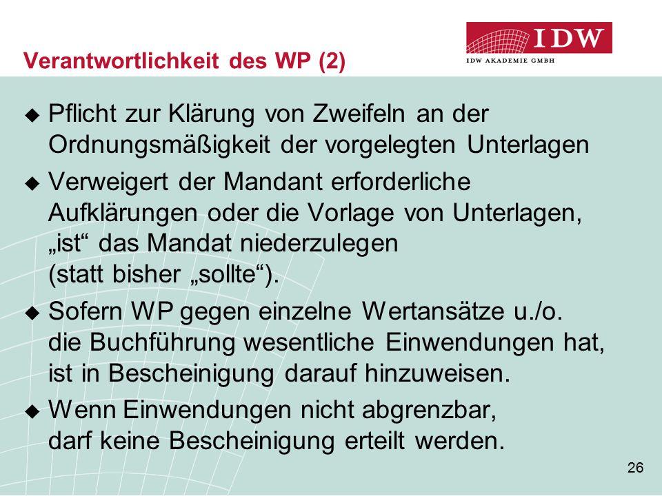 Verantwortlichkeit des WP (2)