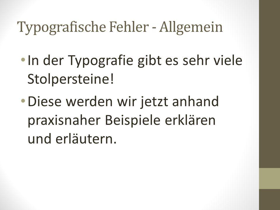 Typografische Fehler - Allgemein