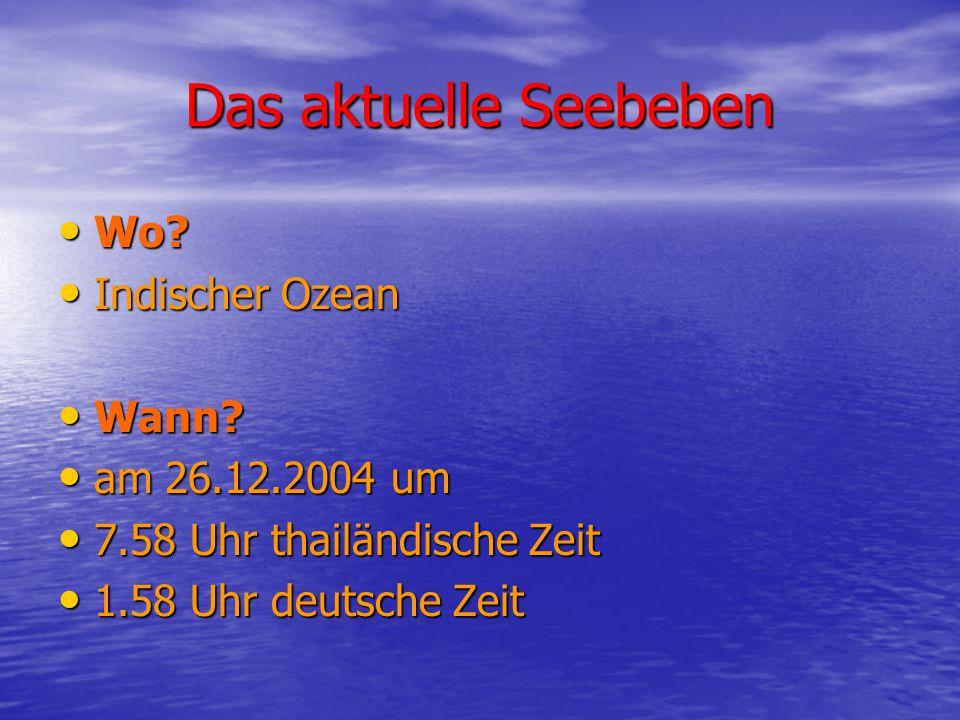Das aktuelle Seebeben Wo Indischer Ozean Wann am 26.12.2004 um
