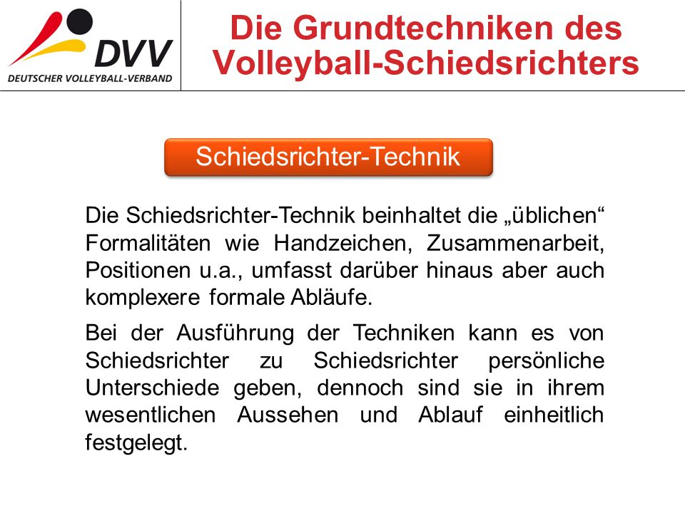 Die Grundtechniken des Volleyball-Schiedsrichters