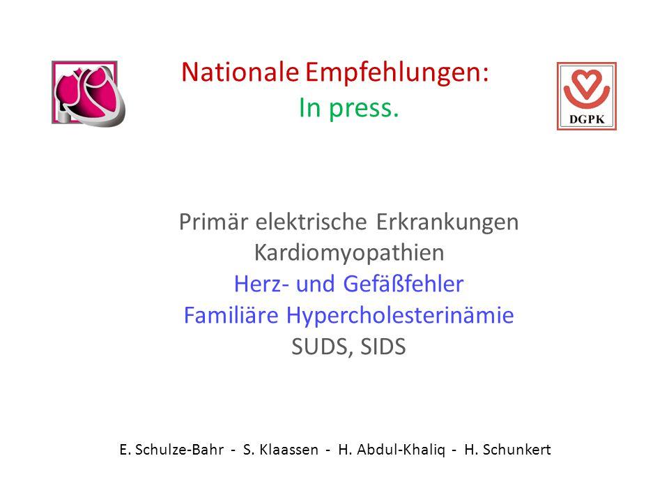 E. Schulze-Bahr - S. Klaassen - H. Abdul-Khaliq - H. Schunkert