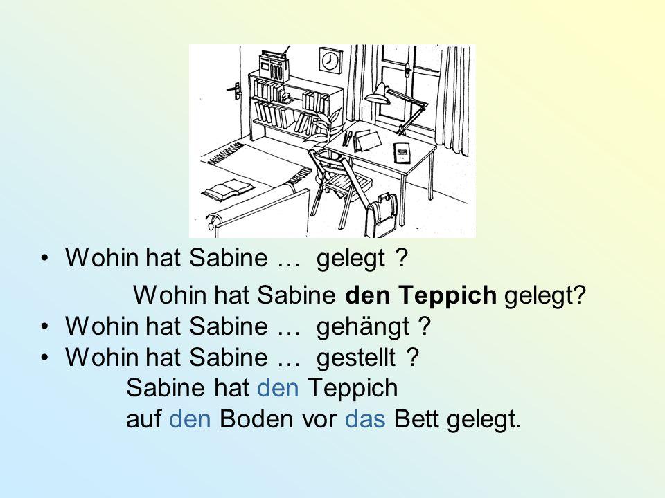 Wohin hat Sabine … gelegt