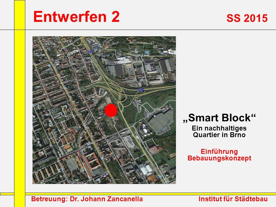 Ein nachhaltiges Quartier in Brno Einführung Bebauungskonzept