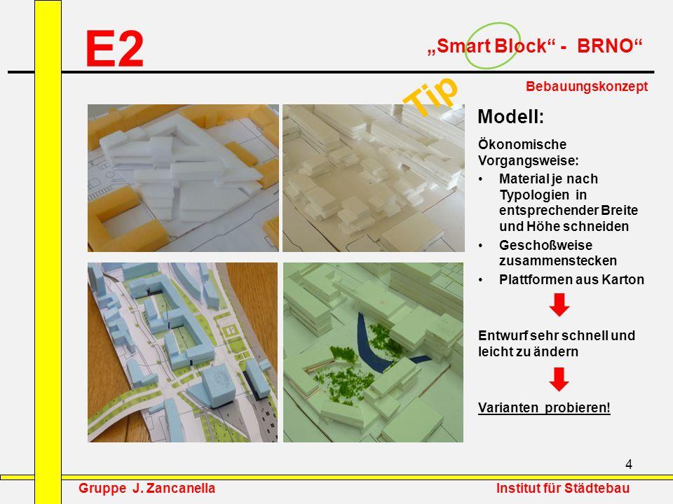 """E2 Tip """"Smart Block - BRNO Modell: Bebauungskonzept"""
