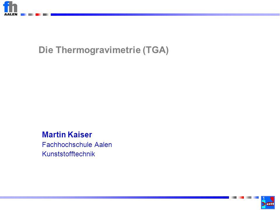 Die Thermogravimetrie (TGA)