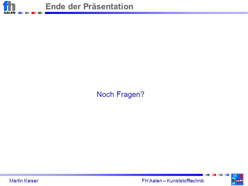 Ende der Präsentation Noch Fragen