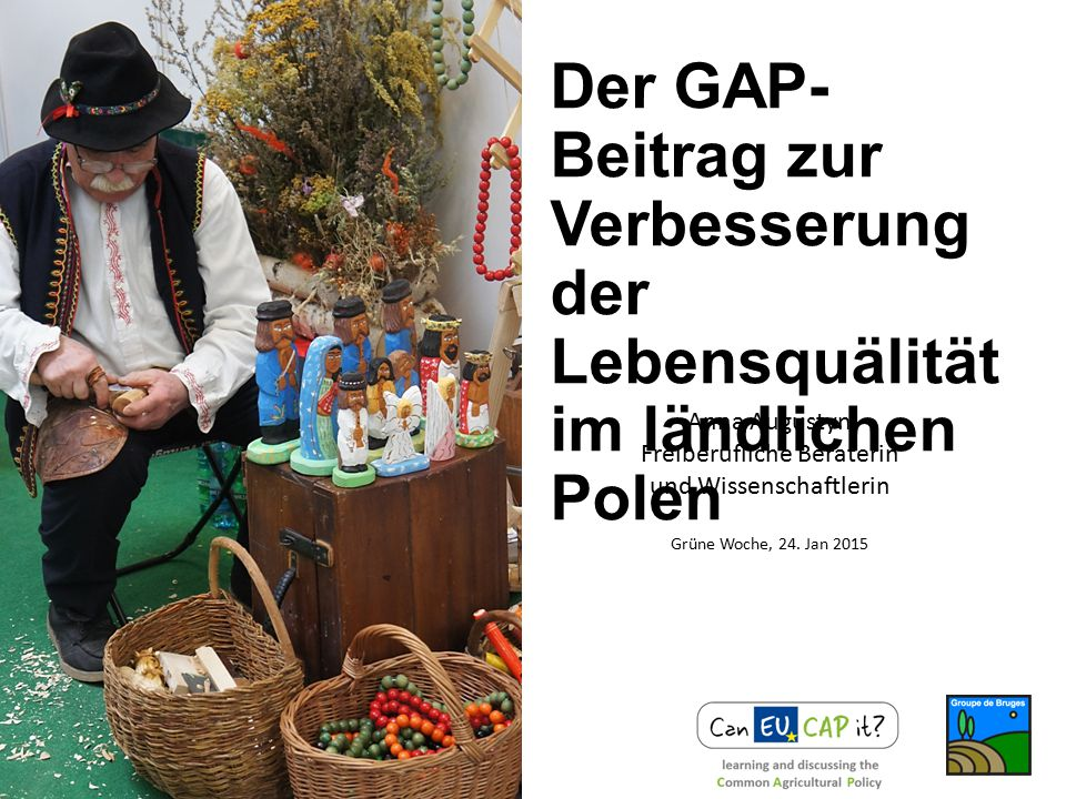 Der GAP-Beitrag zur Verbesserung der Lebensquälität im ländlichen Polen