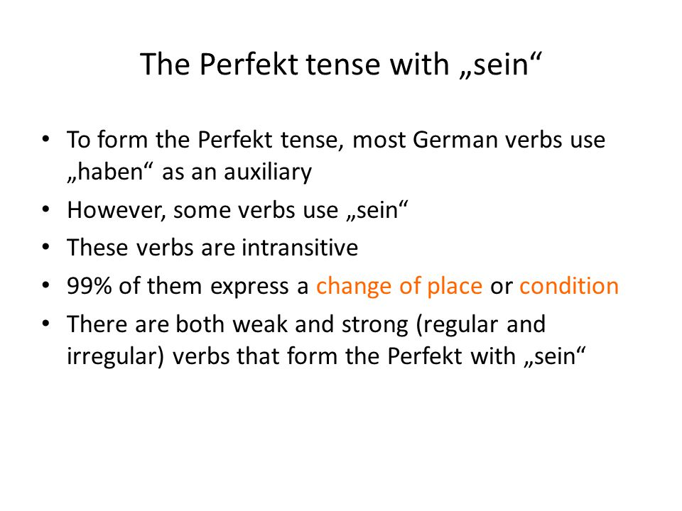 "The Perfekt tense with ""sein"