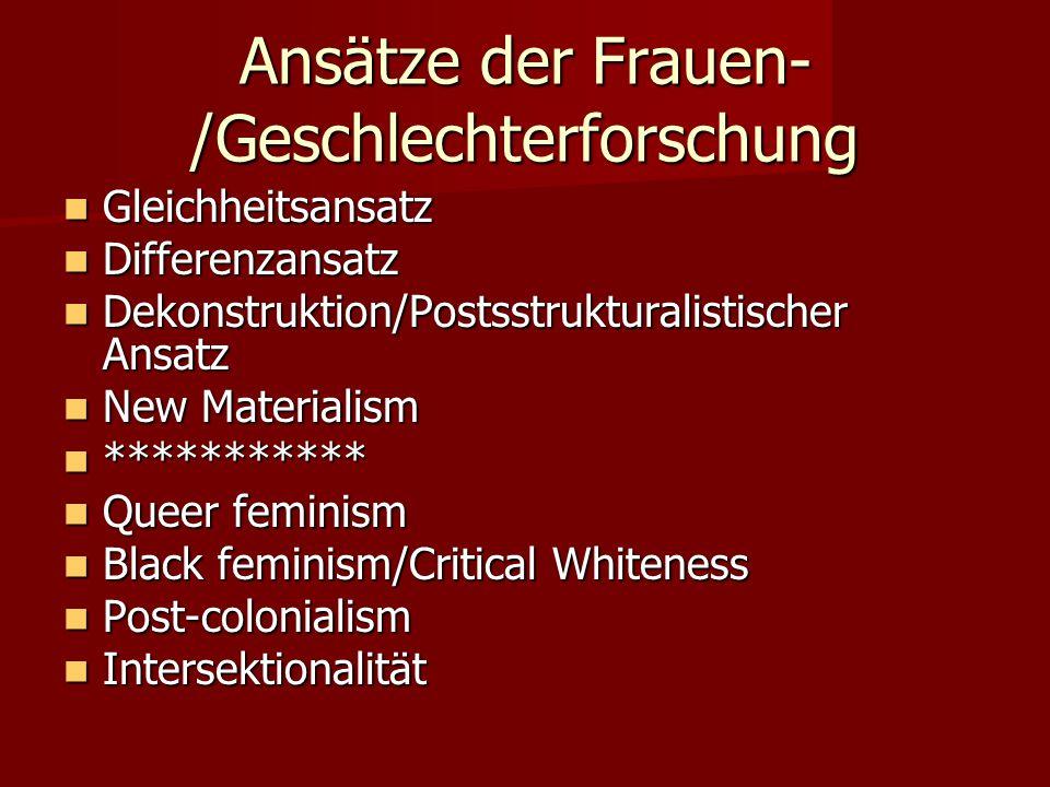 Ansätze der Frauen-/Geschlechterforschung