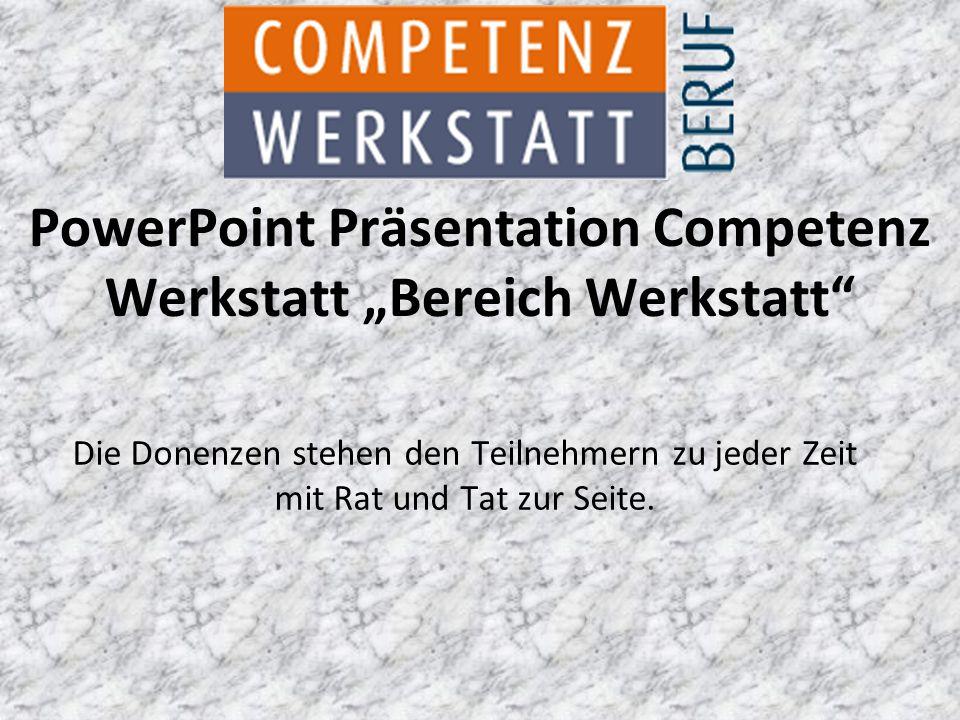 """PowerPoint Präsentation Competenz Werkstatt """"Bereich Werkstatt"""