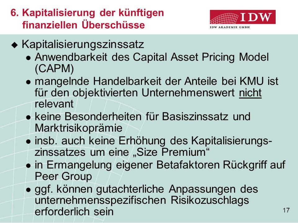 6. Kapitalisierung der künftigen finanziellen Überschüsse