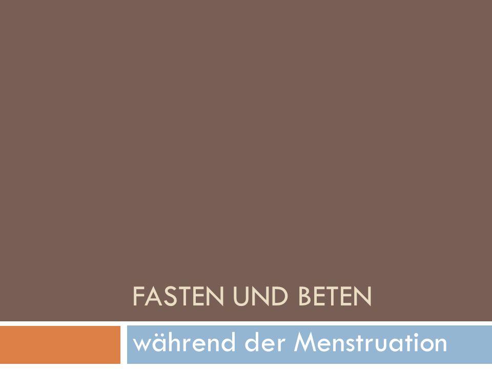 während der Menstruation