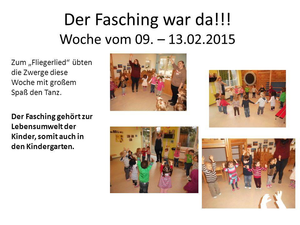 Der Fasching war da!!! Woche vom 09. – 13.02.2015