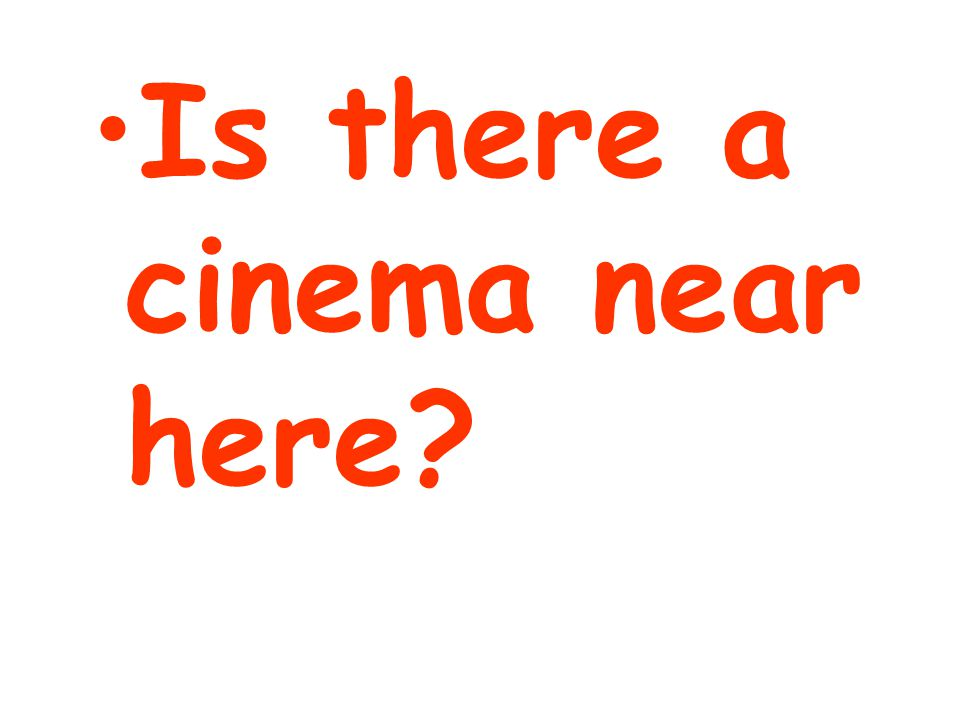 Is there a cinema near here