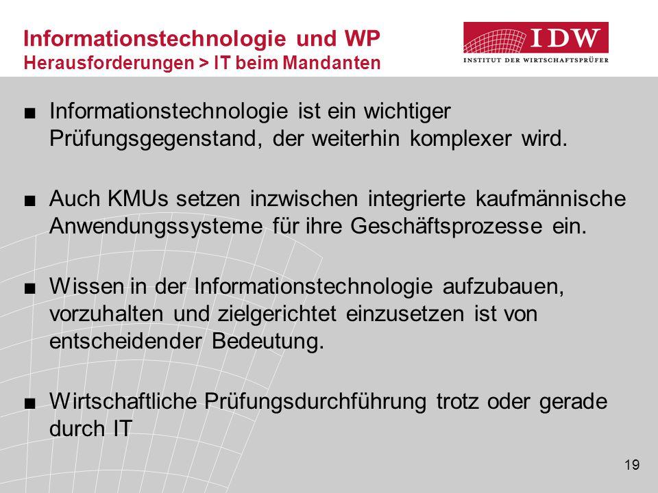 Informationstechnologie und WP Herausforderungen > IT beim Mandanten