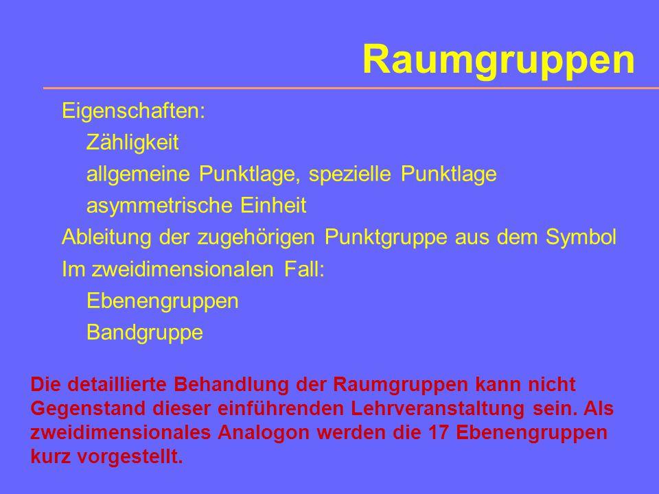Raumgruppen Eigenschaften: Zähligkeit