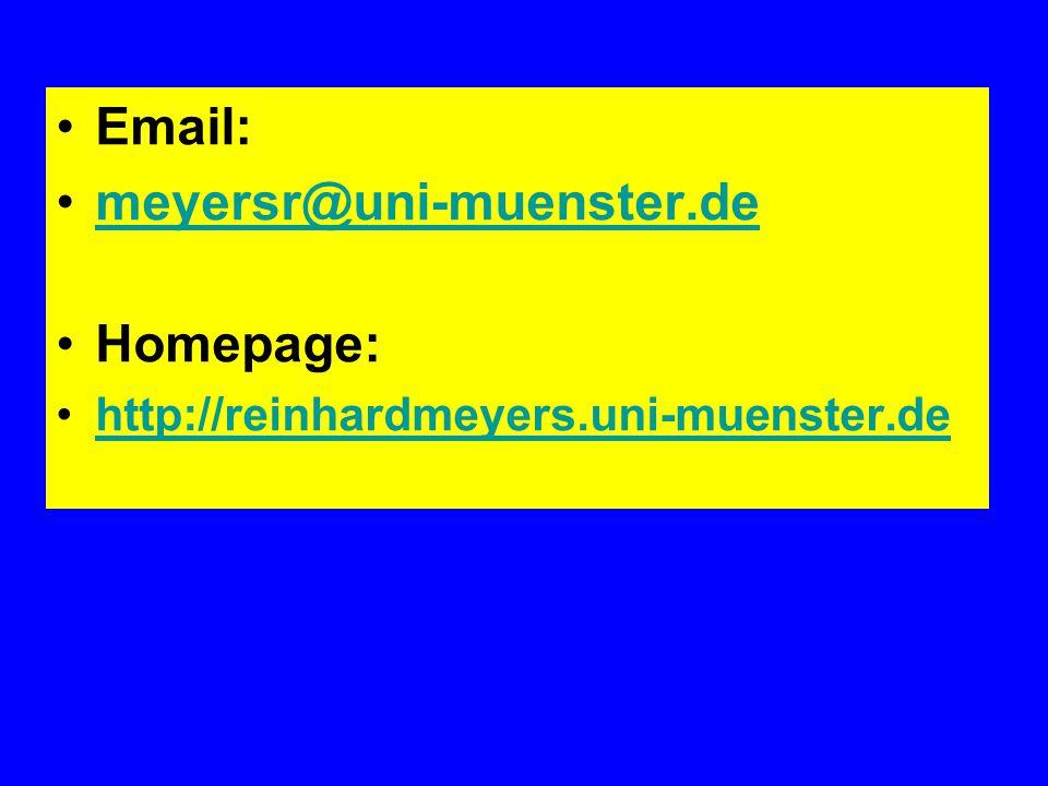 Email: meyersr@uni-muenster.de Homepage: http://reinhardmeyers.uni-muenster.de
