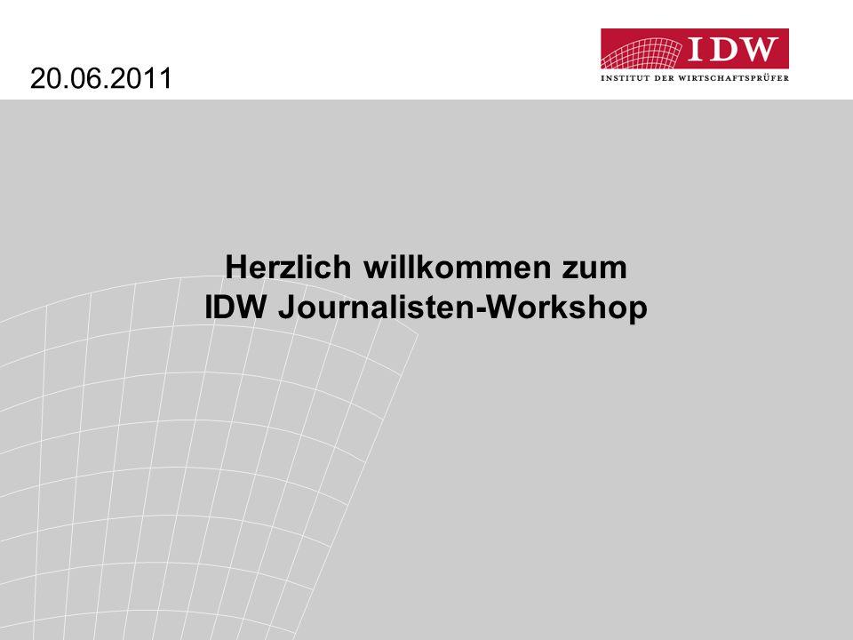 Herzlich willkommen zum IDW Journalisten-Workshop