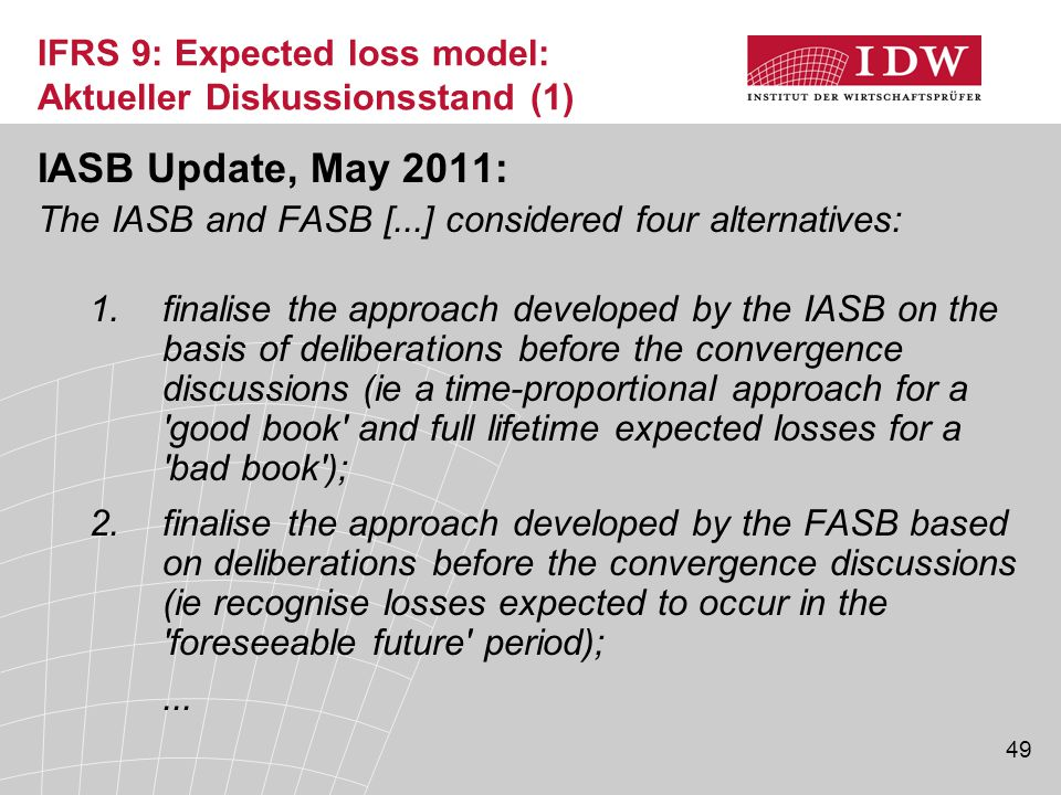 IFRS 9: Expected loss model: Aktueller Diskussionsstand (1)