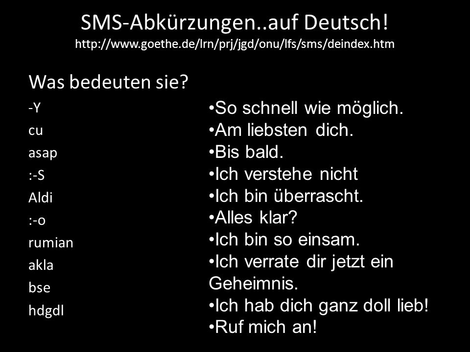 SMS-Abkürzungen. auf Deutsch. http://www. goethe