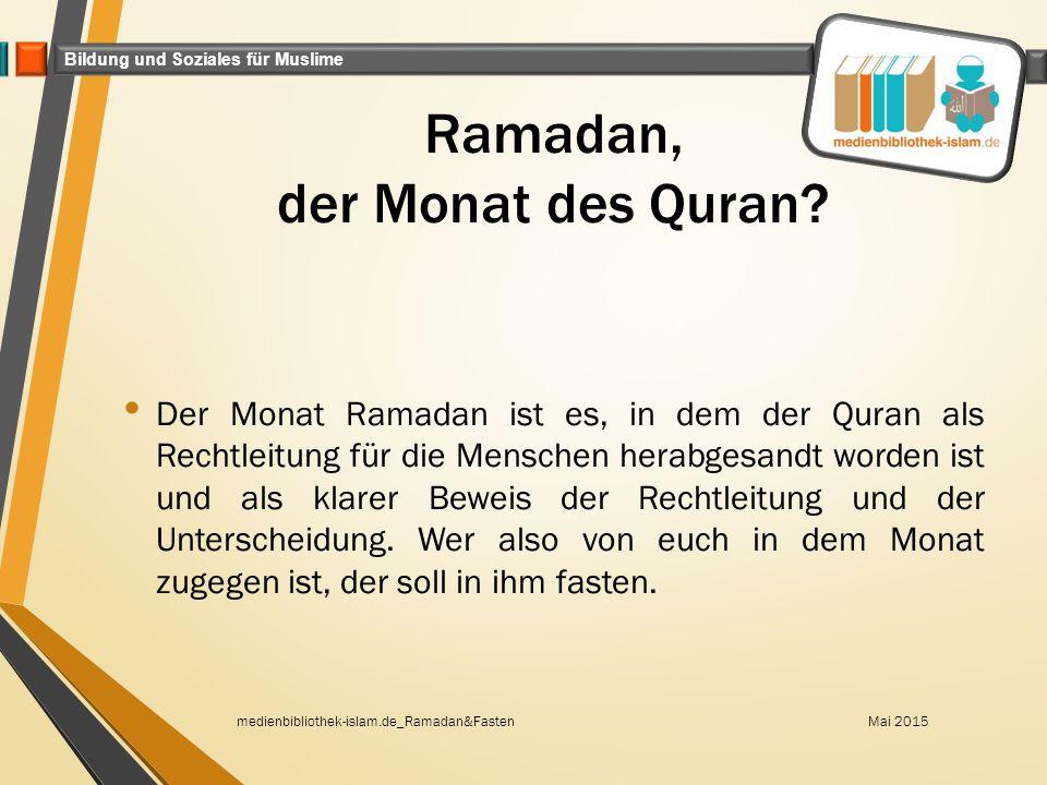 Ramadan, der Monat des Quran
