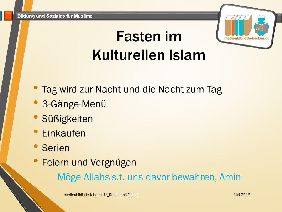 Fasten im Kulturellen Islam
