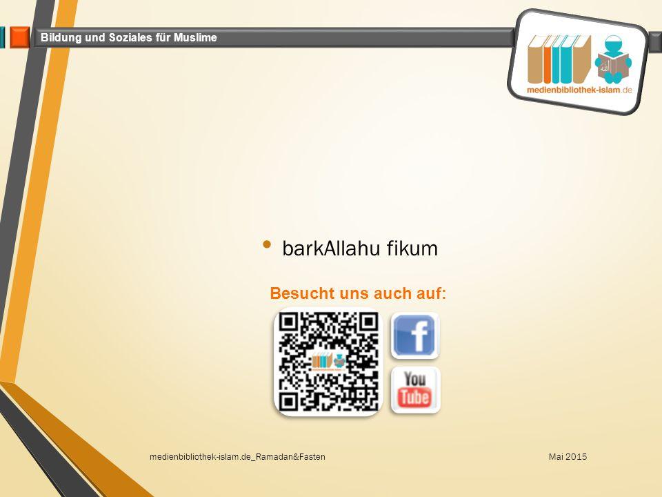 barkAllahu fikum Besucht uns auch auf: