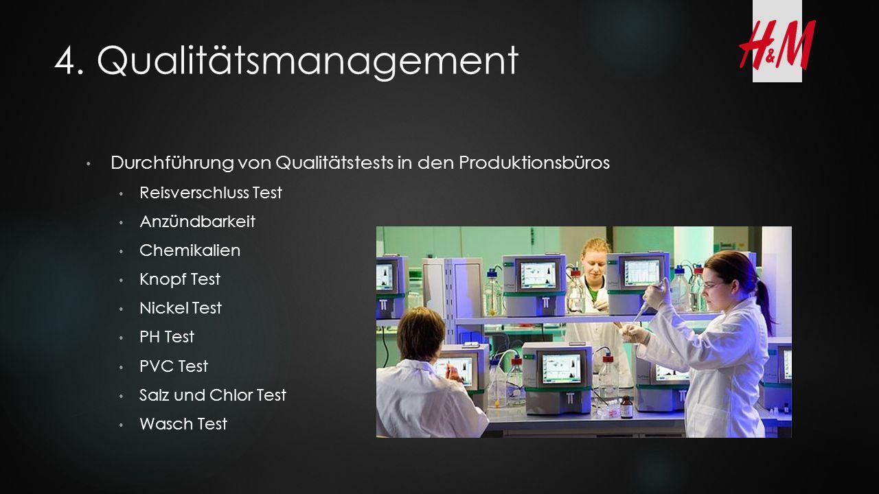 4. Qualitätsmanagement Durchführung von Qualitätstests in den Produktionsbüros. Reisverschluss Test.