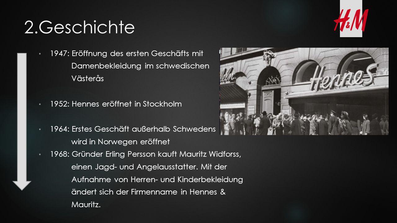 2.Geschichte 1947: Eröffnung des ersten Geschäfts mit