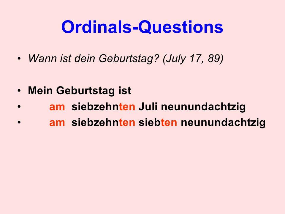 Ordinals-Questions Wann ist dein Geburtstag (July 17, 89)