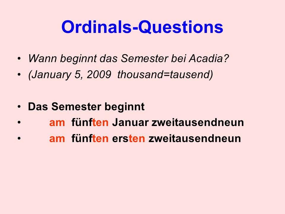 Ordinals-Questions Wann beginnt das Semester bei Acadia