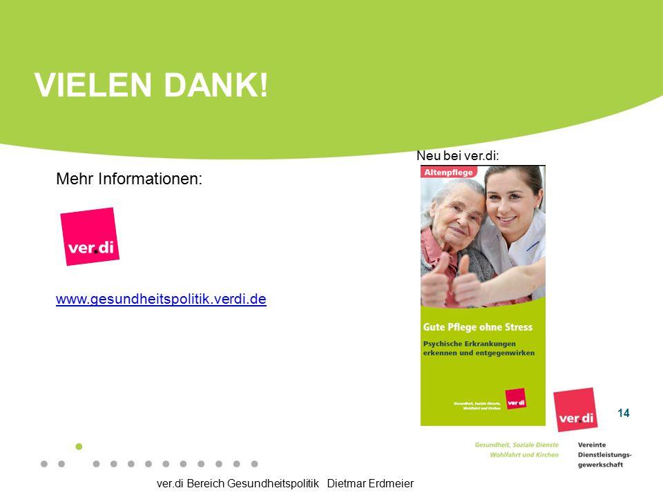 Vielen Dank! Mehr Informationen: www.gesundheitspolitik.verdi.de