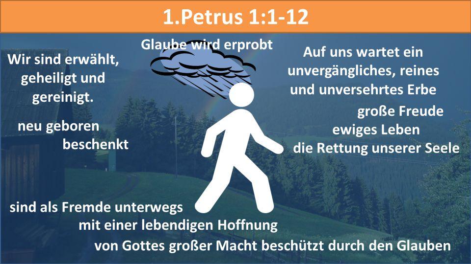 1.Petrus 1:1-12 Glaube wird erprobt